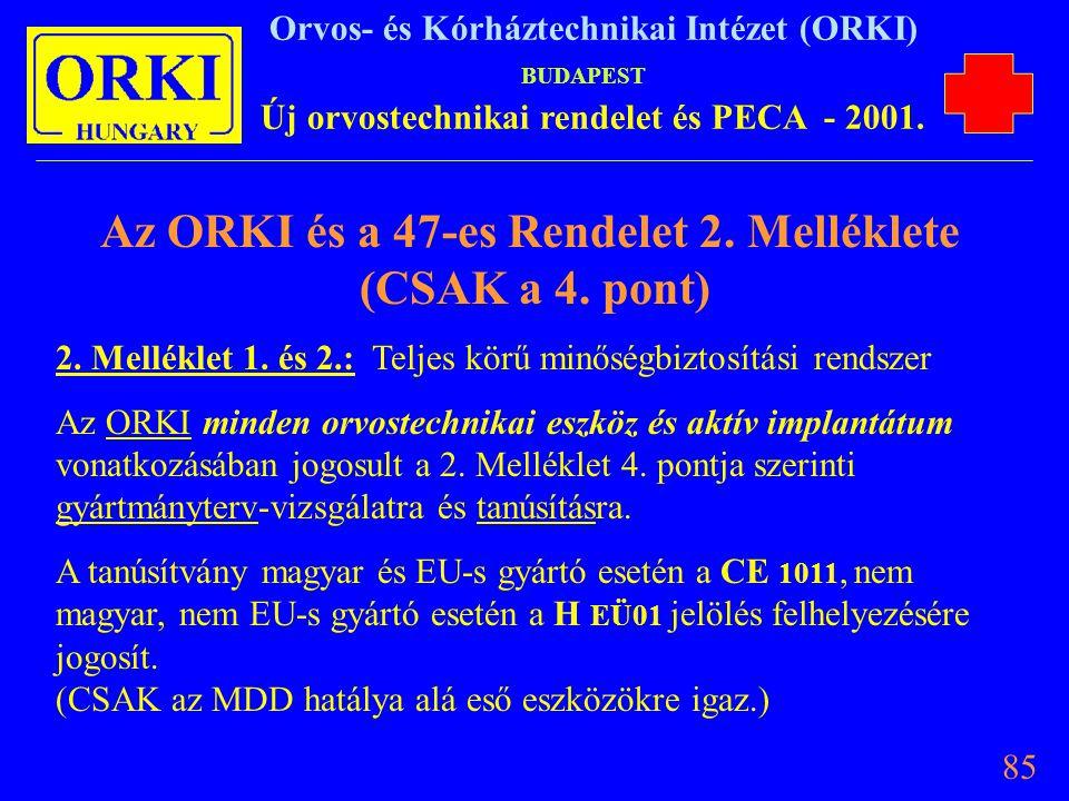 Az ORKI és a 47-es Rendelet 2. Melléklete (CSAK a 4. pont)