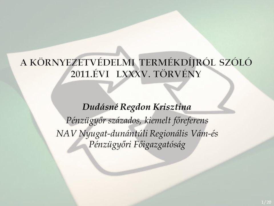 A környezetvédelmi termékdíjról szóló 2011.évi LXXXV. Törvény
