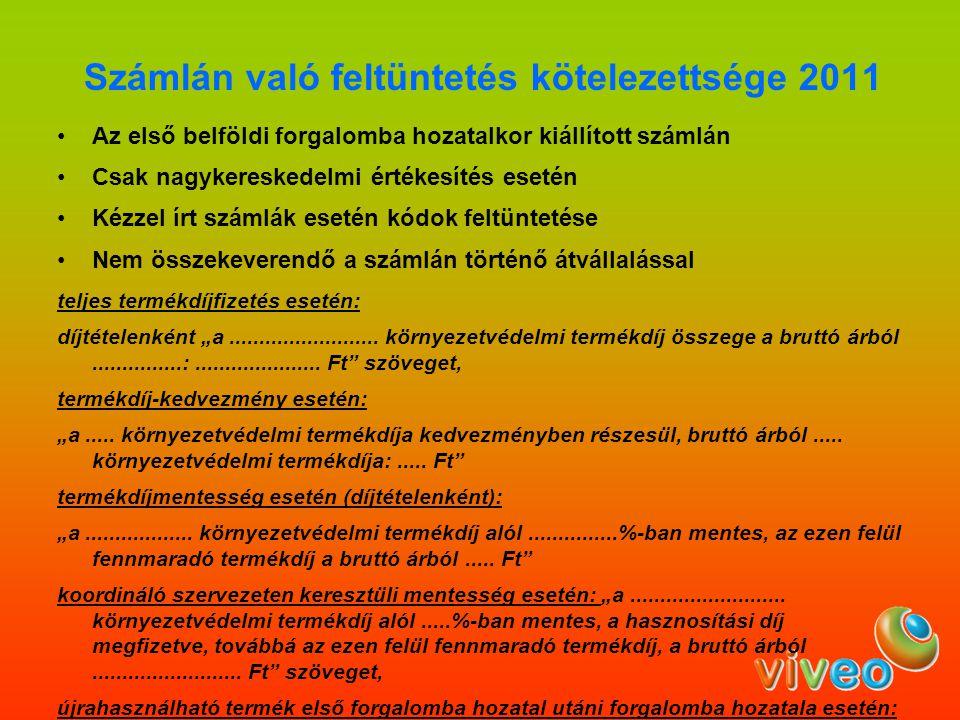 Számlán való feltüntetés kötelezettsége 2011