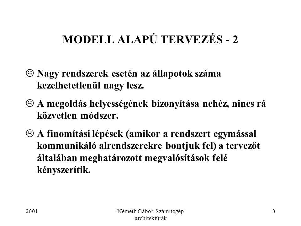 MODELL ALAPÚ TERVEZÉS - 2