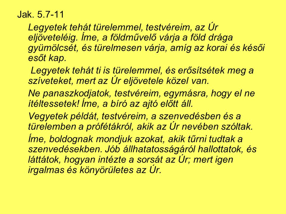 Jak. 5.7-11