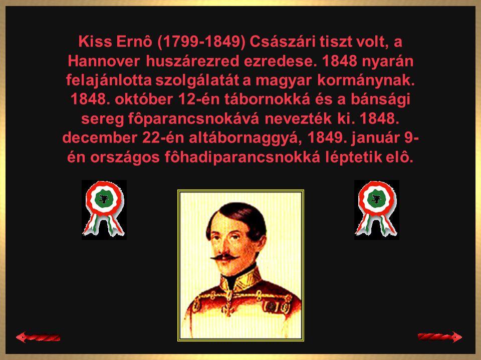 Kiss Ernô (1799-1849) Császári tiszt volt, a Hannover huszárezred ezredese.