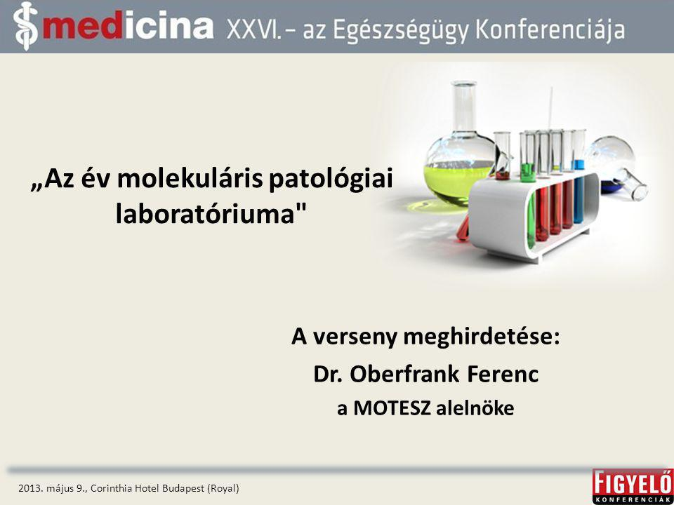 """Az év molekuláris patológiai laboratóriuma"
