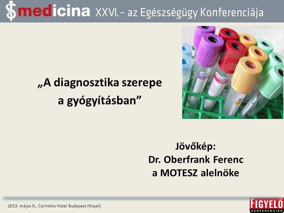 """""""A diagnosztika szerepe a gyógyításban"""