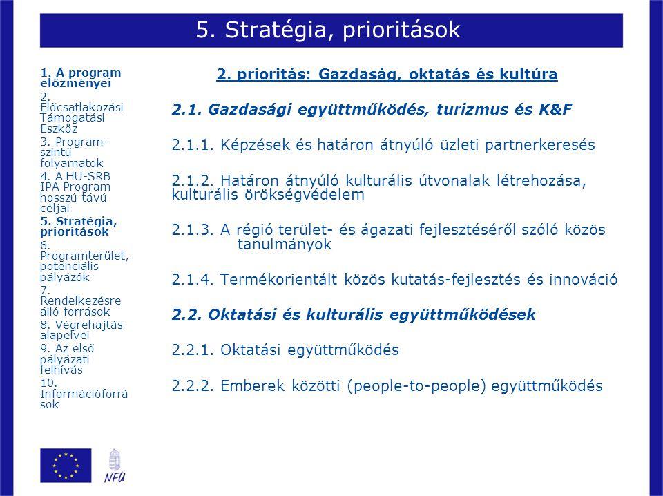 5. Stratégia, prioritások