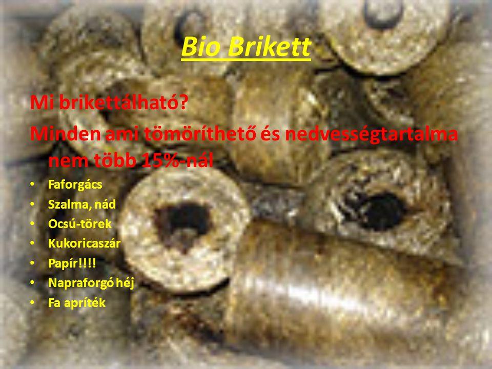 Bio Brikett Mi brikettálható