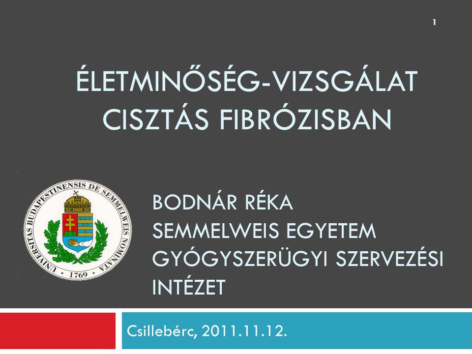 Bodnár Réka Semmelweis Egyetem Gyógyszerügyi Szervezési Intézet