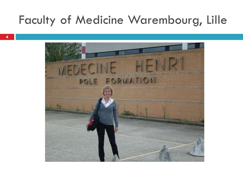 Faculty of Medicine Warembourg, Lille