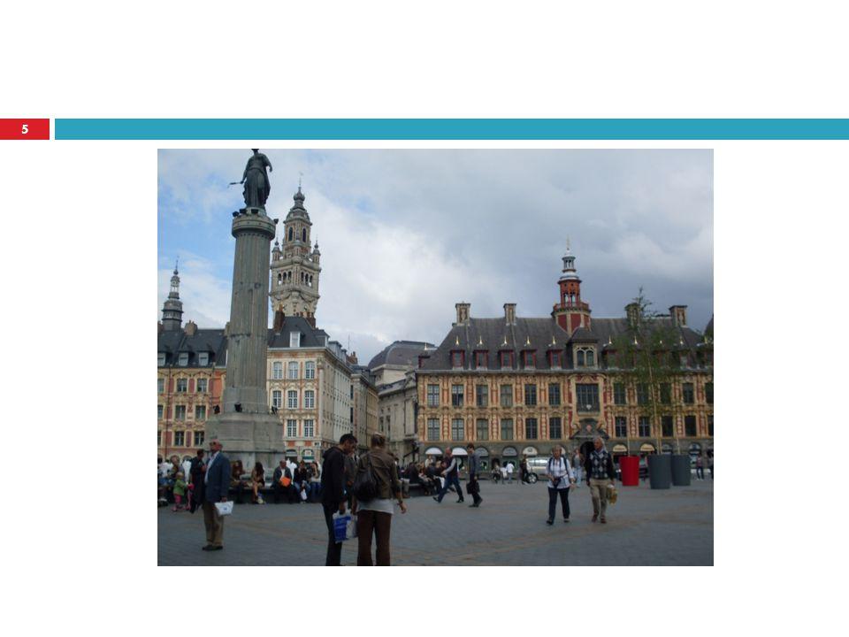 Lille É_Franciaországi város, középkori, közel a belga határhoz.