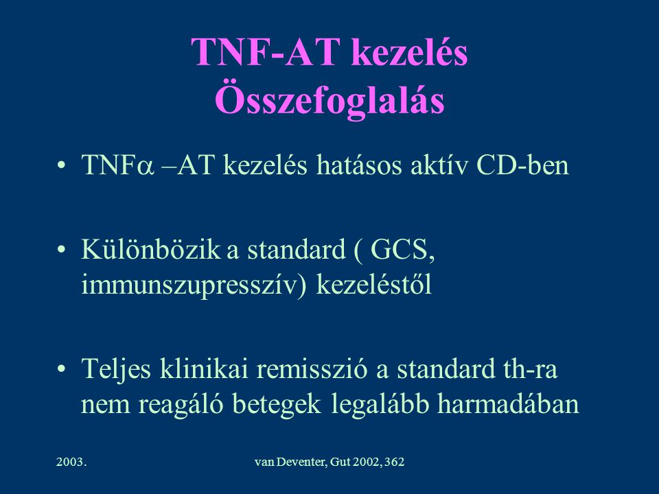 TNF-AT kezelés Összefoglalás