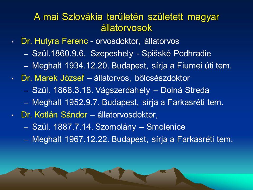 A mai Szlovákia területén született magyar állatorvosok