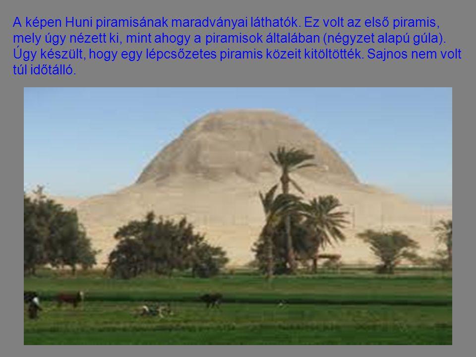 A képen Huni piramisának maradványai láthatók