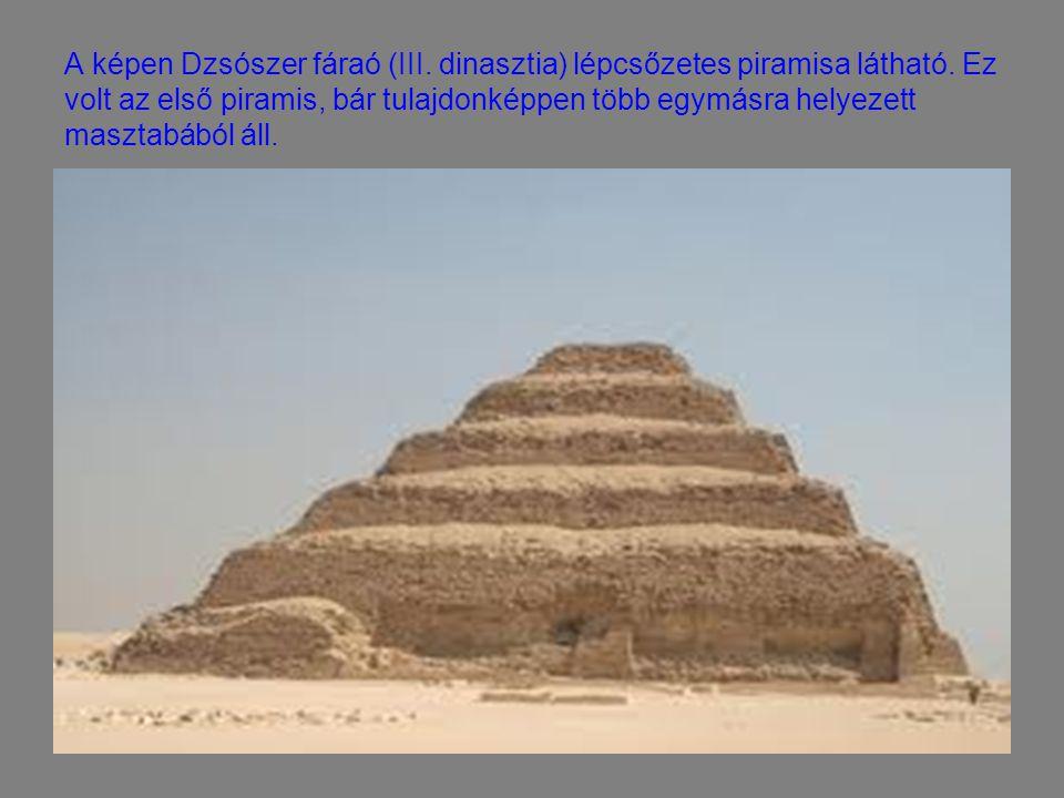 A képen Dzsószer fáraó (III. dinasztia) lépcsőzetes piramisa látható