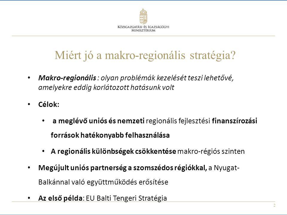 Miért jó a makro-regionális stratégia
