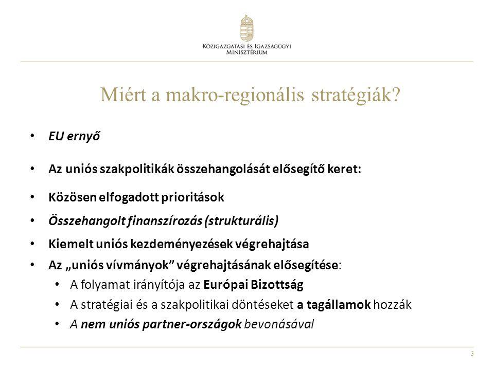 Miért a makro-regionális stratégiák