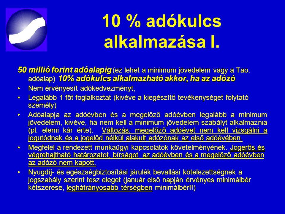 10 % adókulcs alkalmazása I.