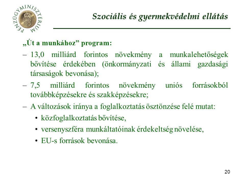 Szociális és gyermekvédelmi ellátás