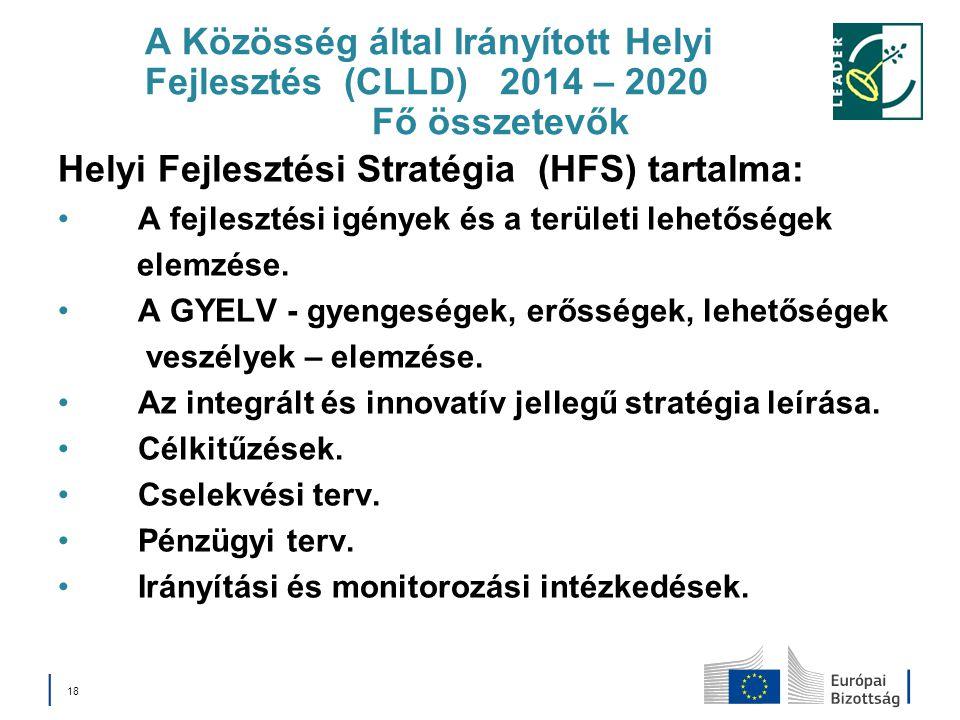 Helyi Fejlesztési Stratégia (HFS) tartalma: