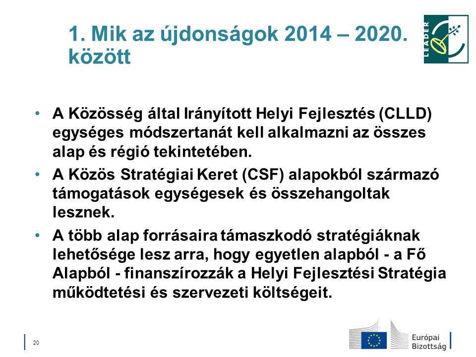 1. Mik az újdonságok 2014 – 2020. között