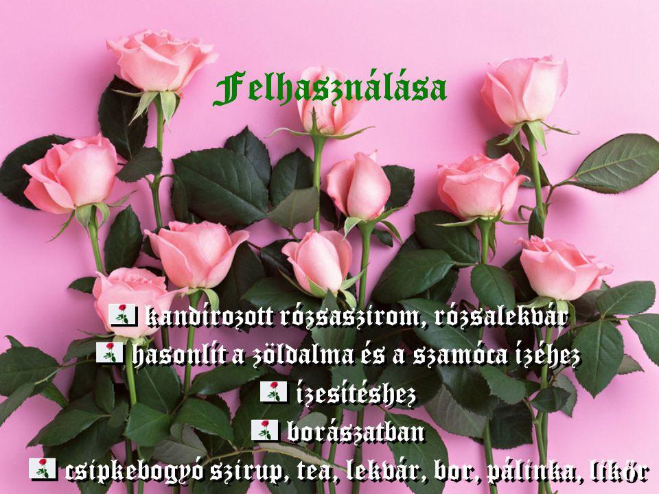 Felhasználása kandírozott rózsaszirom, rózsalekvár