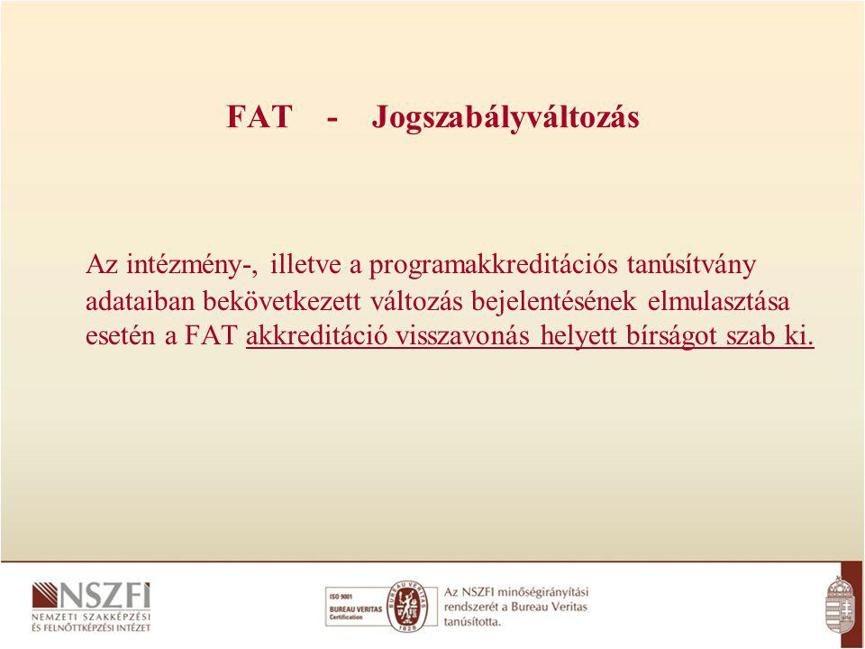 FAT - Jogszabályváltozás