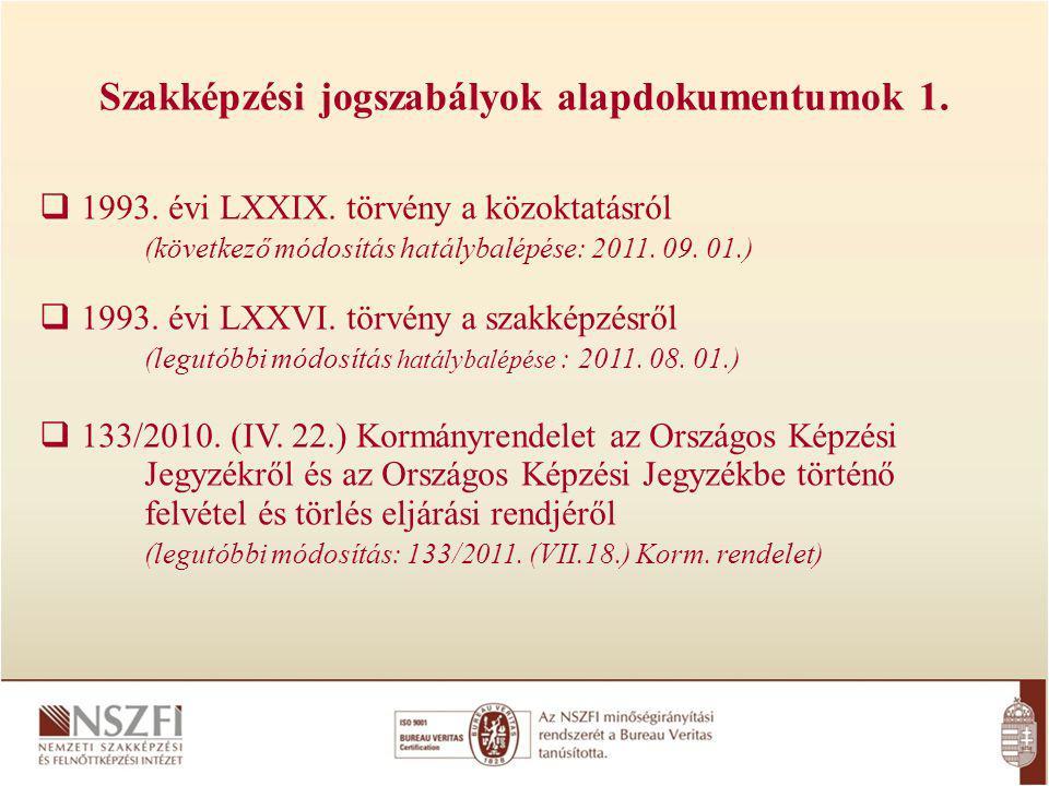 Szakképzési jogszabályok alapdokumentumok 1.