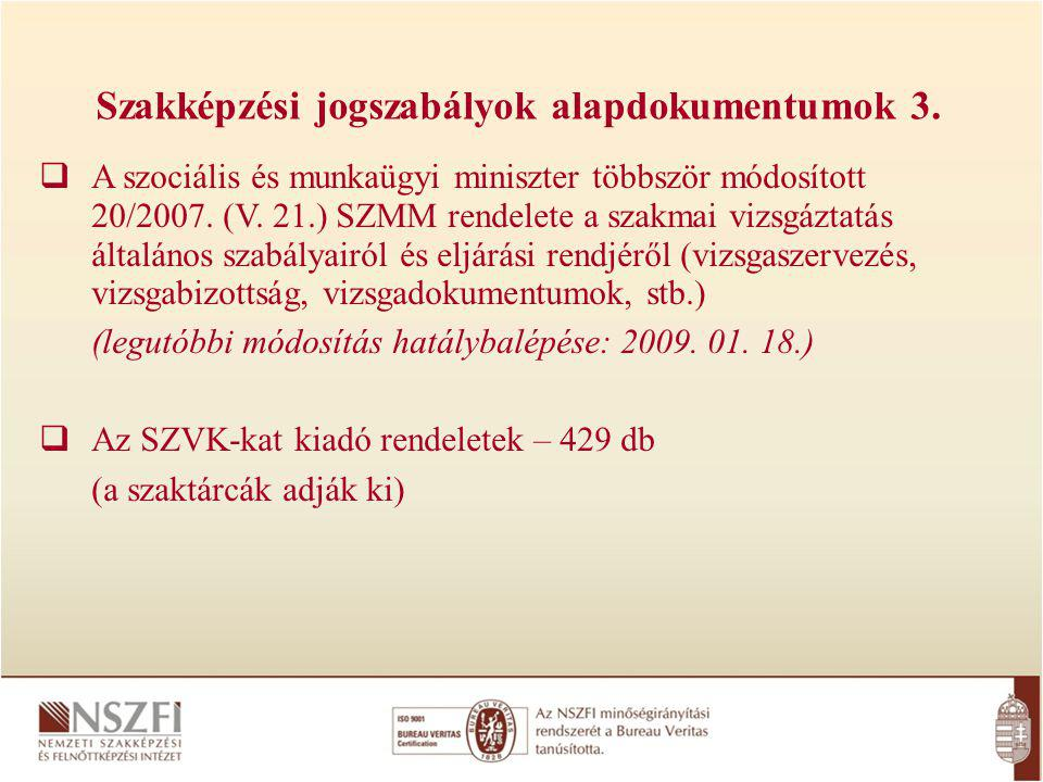 Szakképzési jogszabályok alapdokumentumok 3.