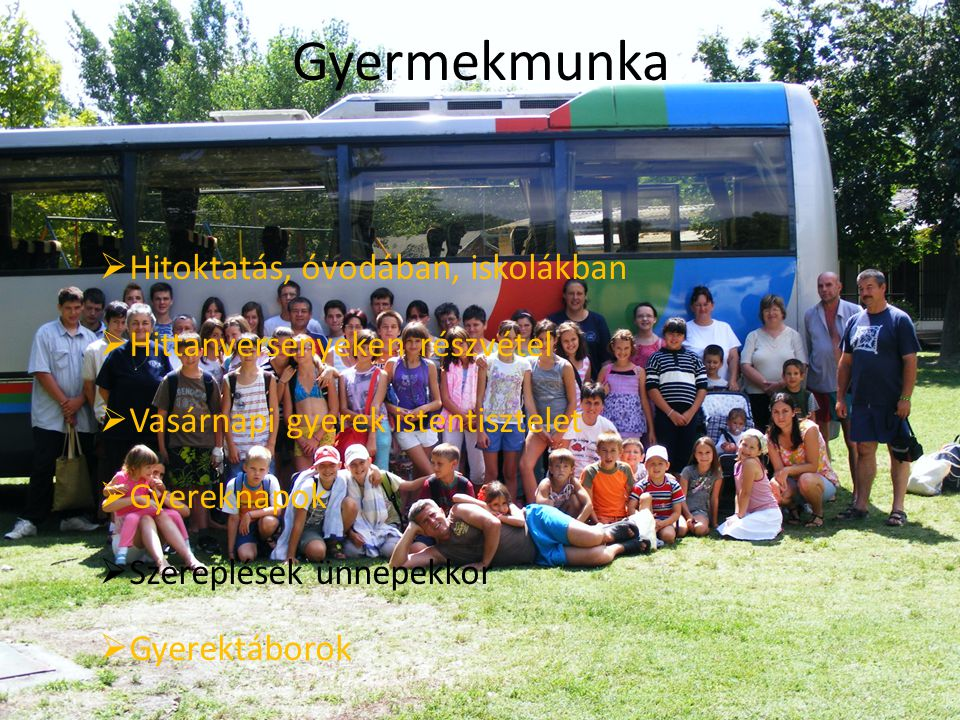Gyermekmunka Hitoktatás, óvodában, iskolákban