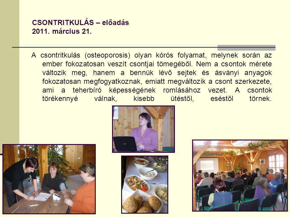 CSONTRITKULÁS – előadás 2011. március 21.