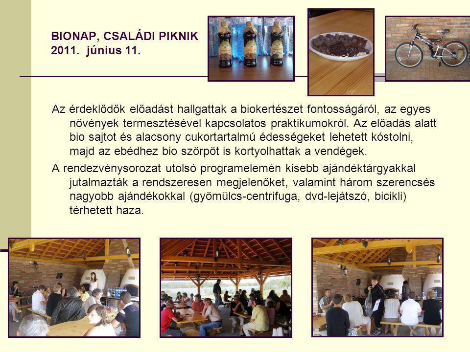 Bionap, CSALÁDI PIKNIK 2011. június 11.