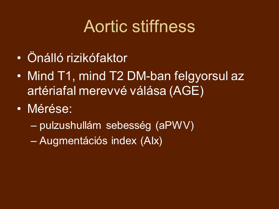 Aortic stiffness Önálló rizikófaktor