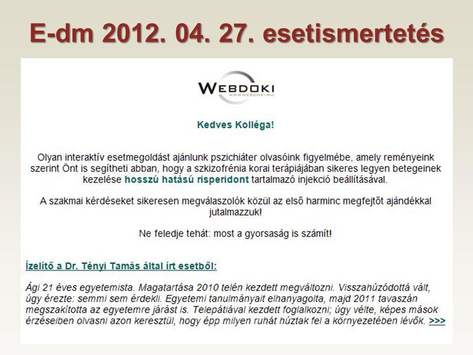 E-dm 2012. 04. 27. esetismertetés 4