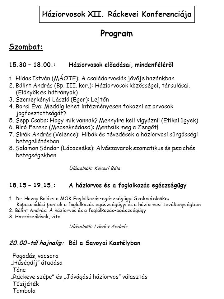 Háziorvosok XII. Ráckevei Konferenciája
