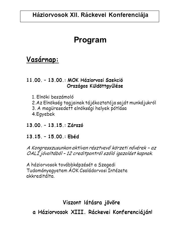 Háziorvosok XII. Ráckevei Konferenciája Program