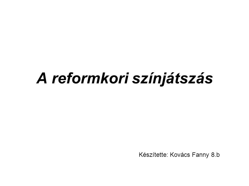 A reformkori színjátszás