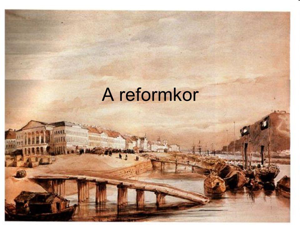 A reformkor 1830-1848