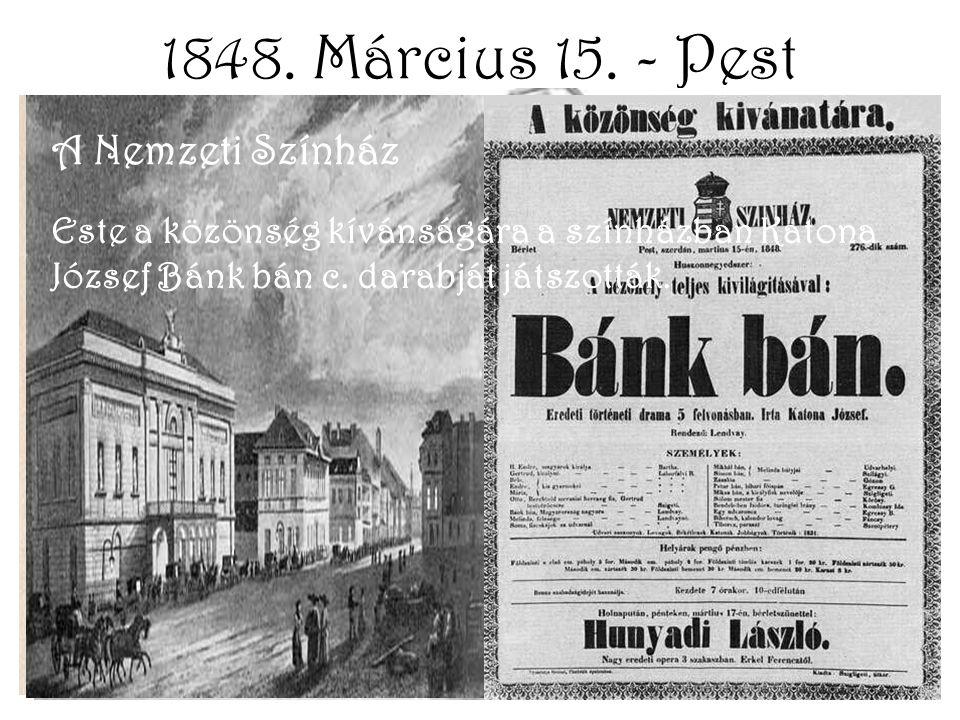 1848. Március 15. - Pest Pilvax Kávéház A pesti Városháza