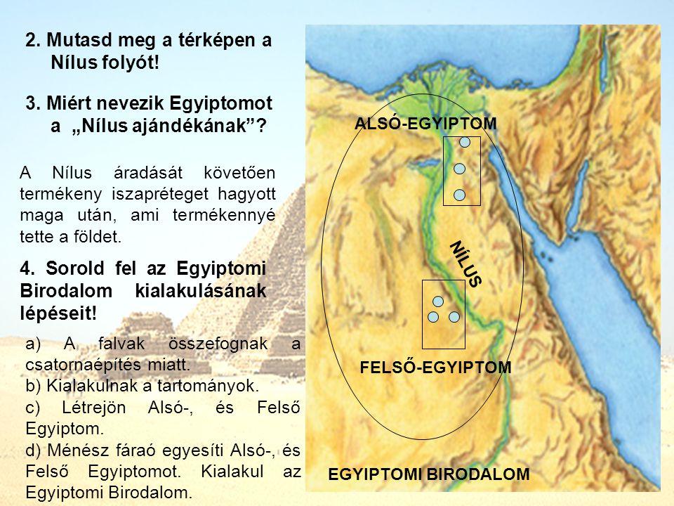 2. Mutasd meg a térképen a Nílus folyót!