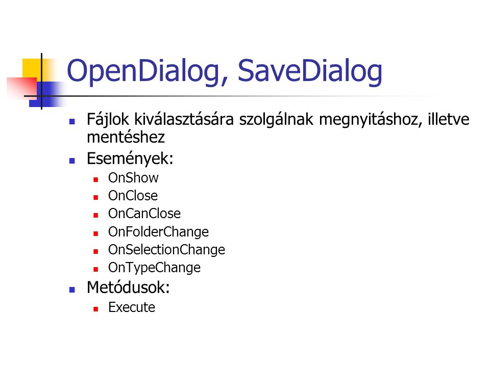 OpenDialog, SaveDialog