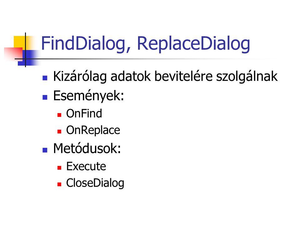 FindDialog, ReplaceDialog