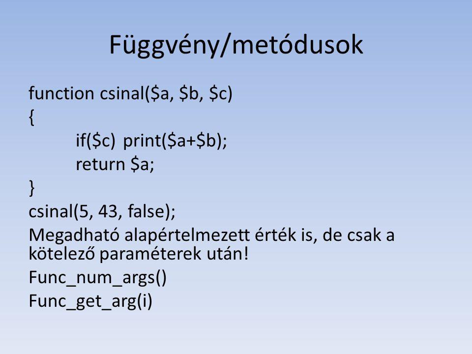 Függvény/metódusok