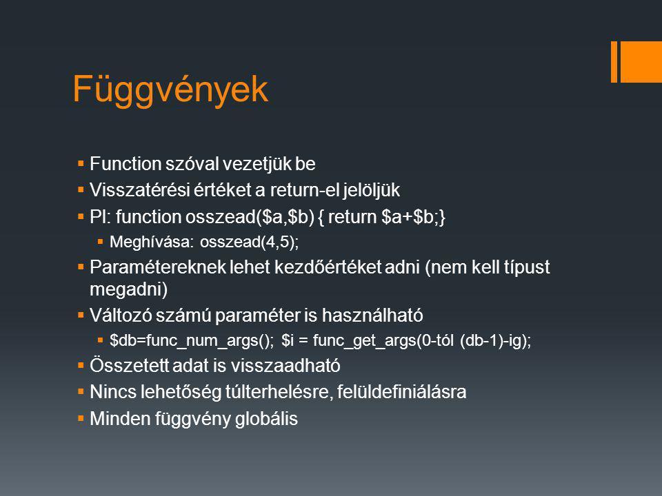 Függvények Function szóval vezetjük be