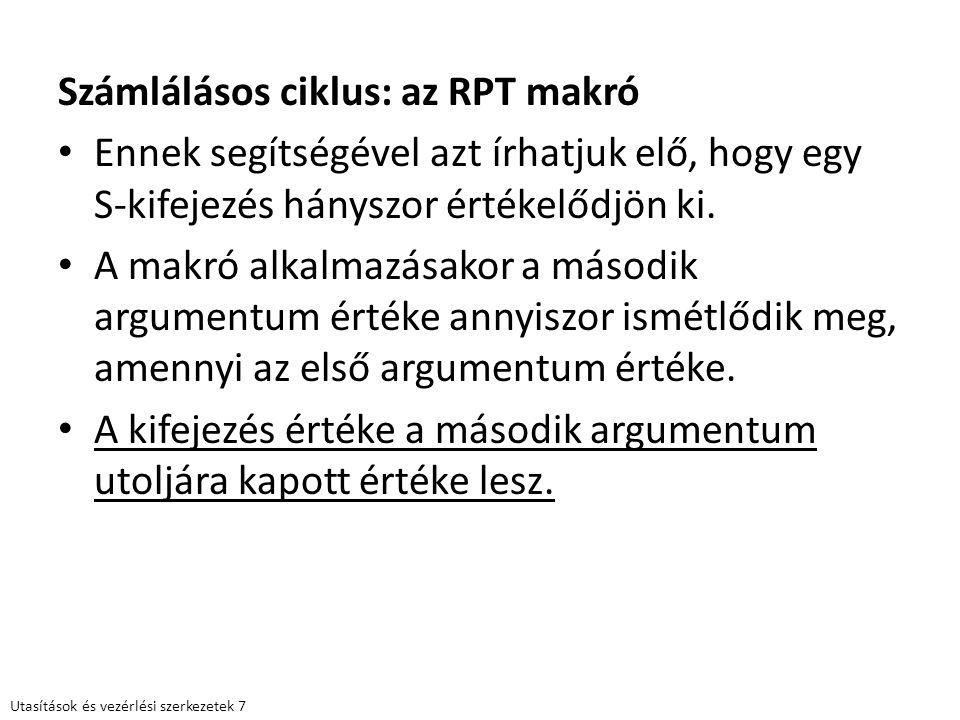 Számlálásos ciklus: az RPT makró