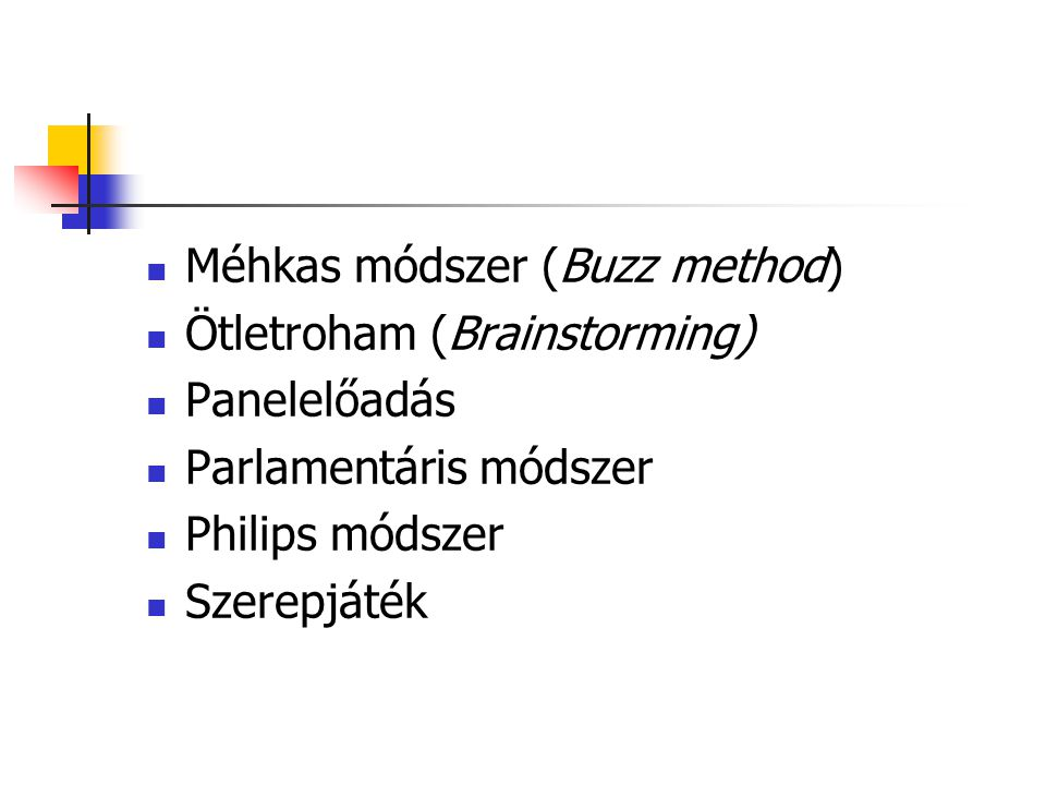 Méhkas módszer (Buzz method)