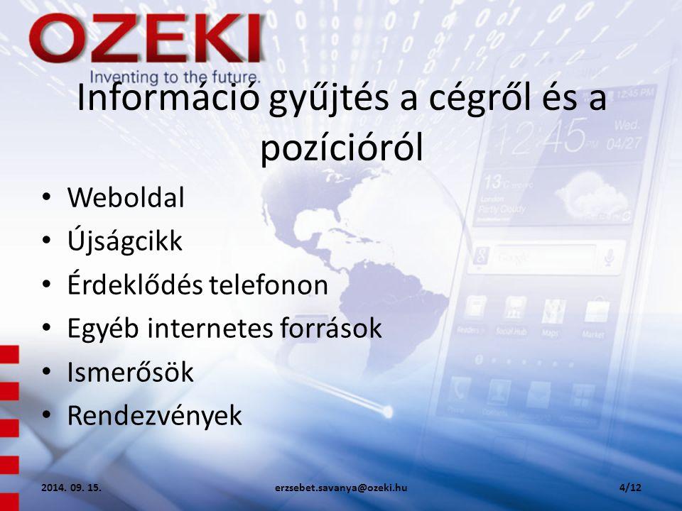 Információ gyűjtés a cégről és a pozícióról