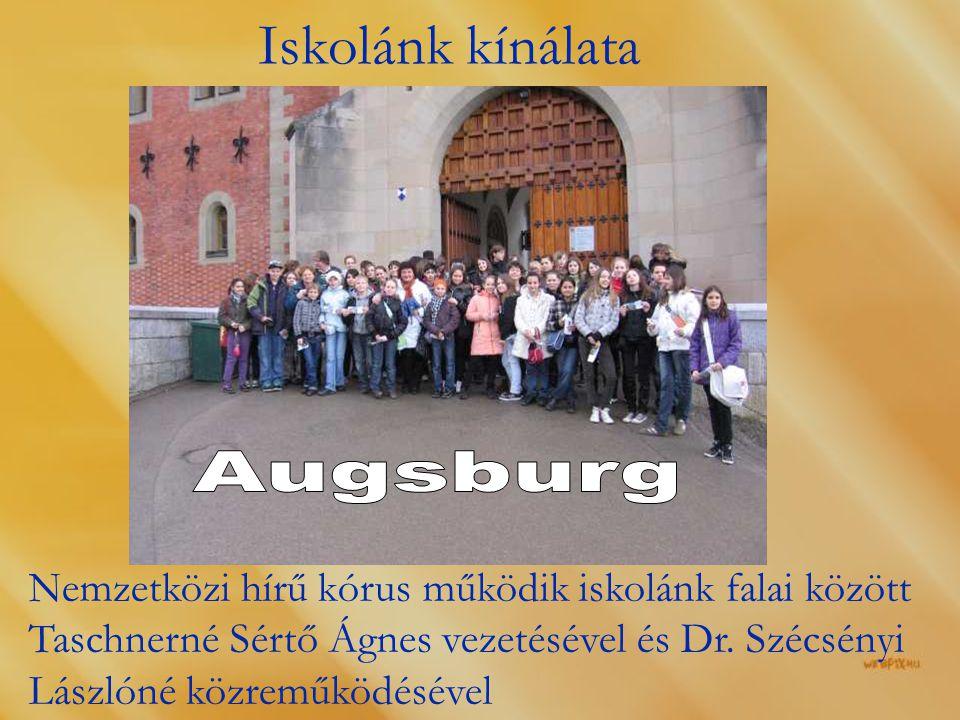 Iskolánk kínálata Augsburg