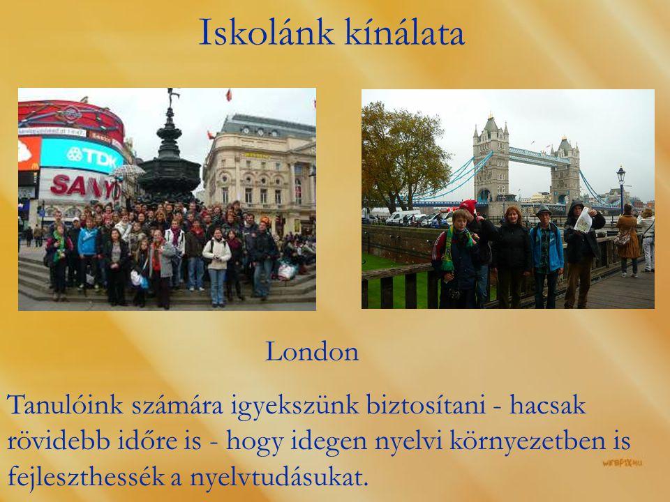 Iskolánk kínálata London