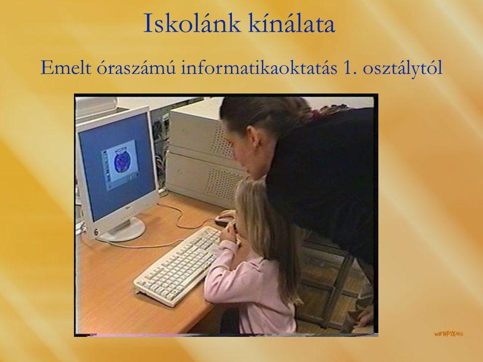 Emelt óraszámú informatikaoktatás 1. osztálytól