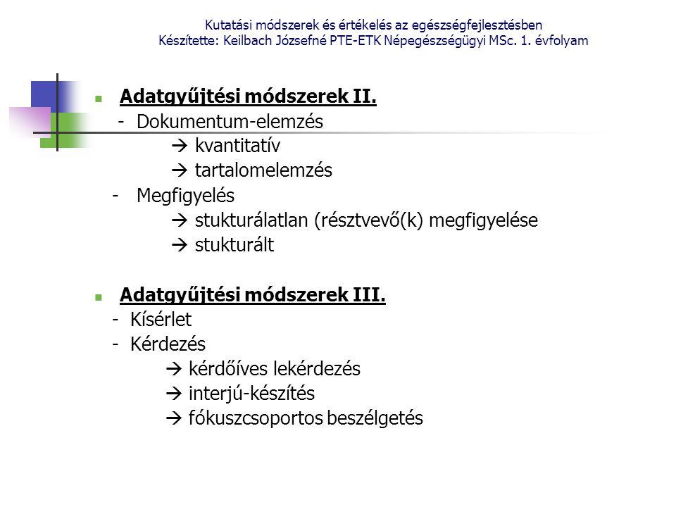 Adatgyűjtési módszerek II. - Dokumentum-elemzés  kvantitatív