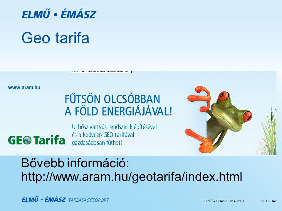 Geo tarifa Bővebb információ: http://www.aram.hu/geotarifa/index.html